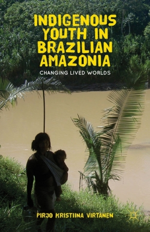 Indigenous Youth in Brazilian Amazonia