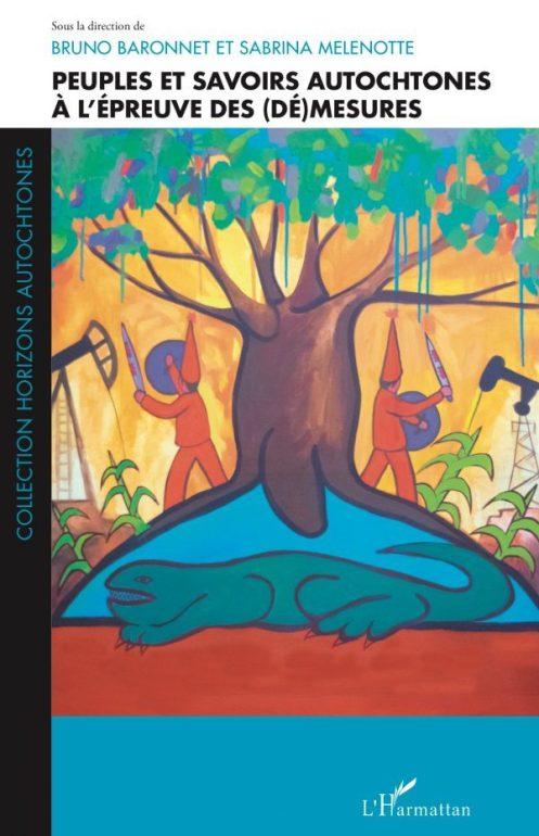Obtenir le livre Peuples et savoirs autochtones à l'épreuve des (dé)mesures